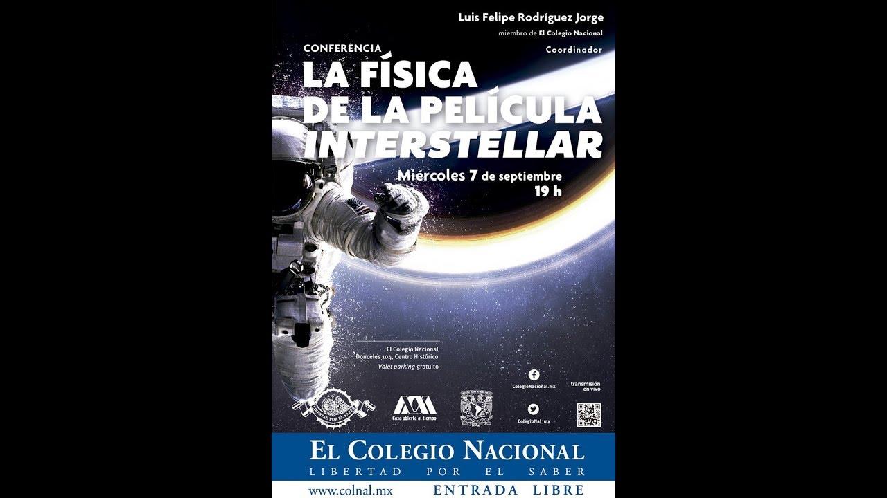 """Ver La Física de la Película """"Interstellar"""". Conferencia por Luis Felipe Rodríguez. en Español"""