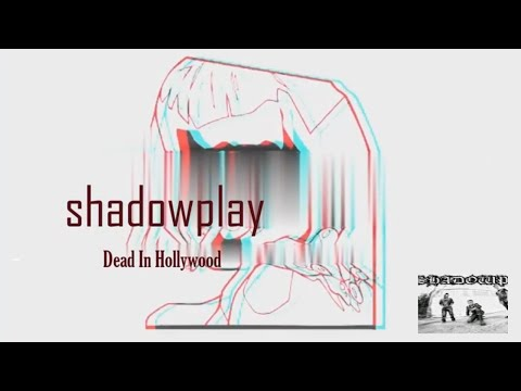 """Shadowplay Official #lyric #musicvideo for ShadowPlay's """"Dead In Hollywood"""" #newmusic2020"""