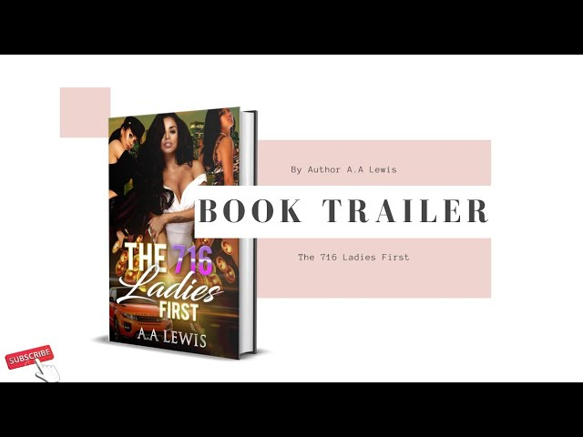 Book Trailer: The 716 Ladies First by A.A Lewis