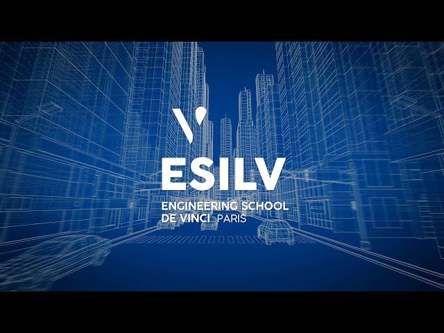 Welcome to ESILV, the engineering school of Leonardo de Vinci Campus