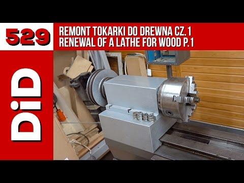 529. Remont tokarki do drewna cz.1