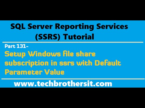 SSRS Tutorial Part 131-Setup Windows file share subscription in ssrs with  Default Parameter Value