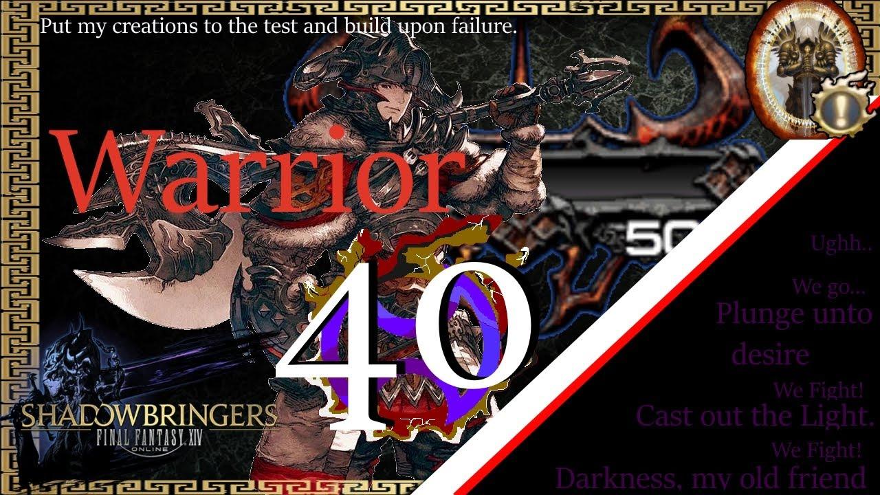 FFXIV] Warrior Guide - Rotation & Timestamps - Lv 40