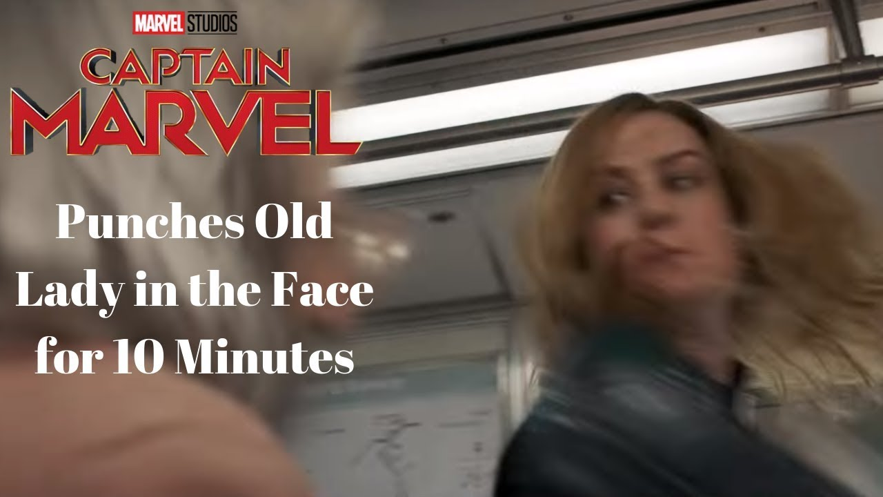 captain marvel punches old lady for 10 minutes!
