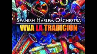 La Salsa Dura - Spanish Harlem Ochestra