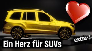 Ein Herz für SUVs