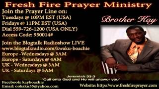 BROTHER KAY PRAYER LINE:NO MORE DELAYS  BREAKING THE CHAINS AND SHACKLES OF DELAY   DISAPPOINTMENT