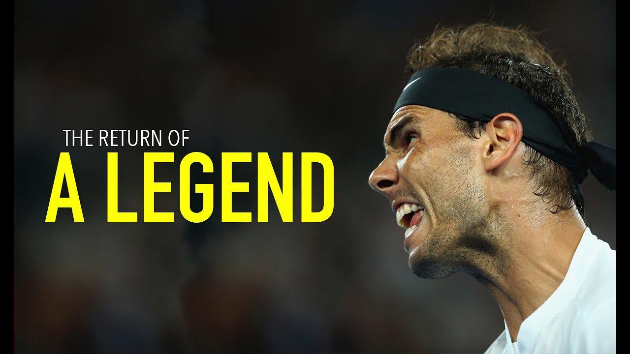 Rafael Nadal - The Return Of A Legend ᴴᴰ