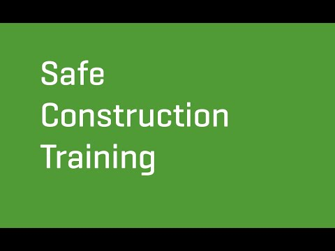 Safe Construction Training