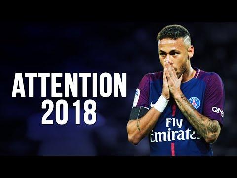 Neymar Jr - Attention   Skills & Goals   2017/2018 HD