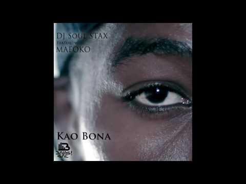 DJ Soul Stax - Kao Bona ft Mafoko