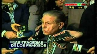 TRAGEDIA DE FAMOSOS -CRONICA TV - RENE FAVALORO (27 PARTE)
