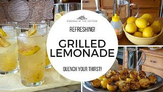 GRILLED LEMONADE | The Best Lemonade Recipe