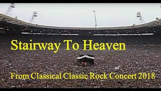Stairway to heaven from Classical Classic Rock Concert 2018