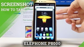 How to Capture Screen in ELEPHONE P8000 - Take Screenshot Tutorial