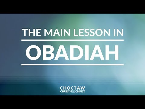 The Main Lesson in Obadiah