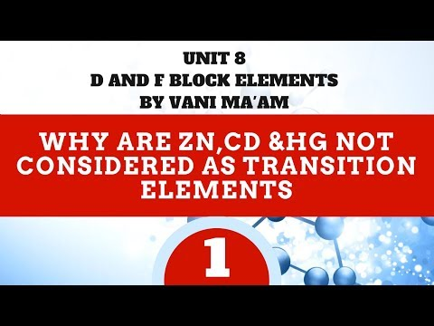 why are Zn,Cd &Hg not considered as transition elements | part 1 | Unit-8 |cbse|class 12