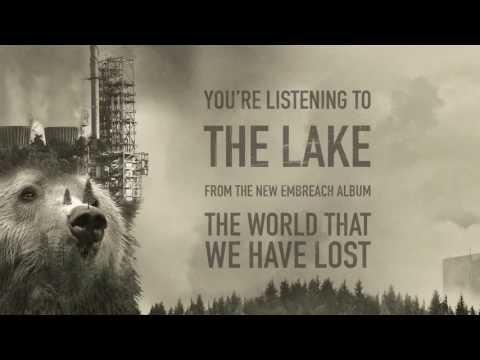 Embreach: The Lake (EXCLUSIVE PREMIERE)