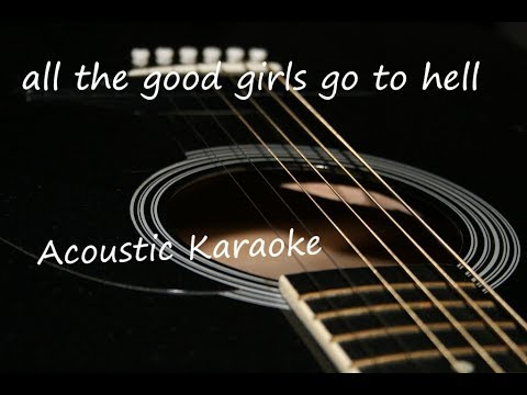 All  The Good Girls Go To Hell - Billie Eilish (Acoustic Guitar Karaoke)