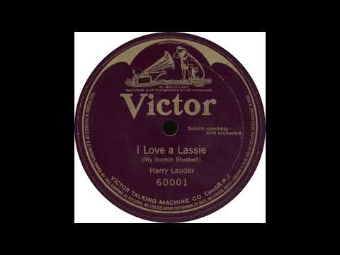 Victor 60001 – I Love a Lassie My Scotch Bluebell – Harry Lauder