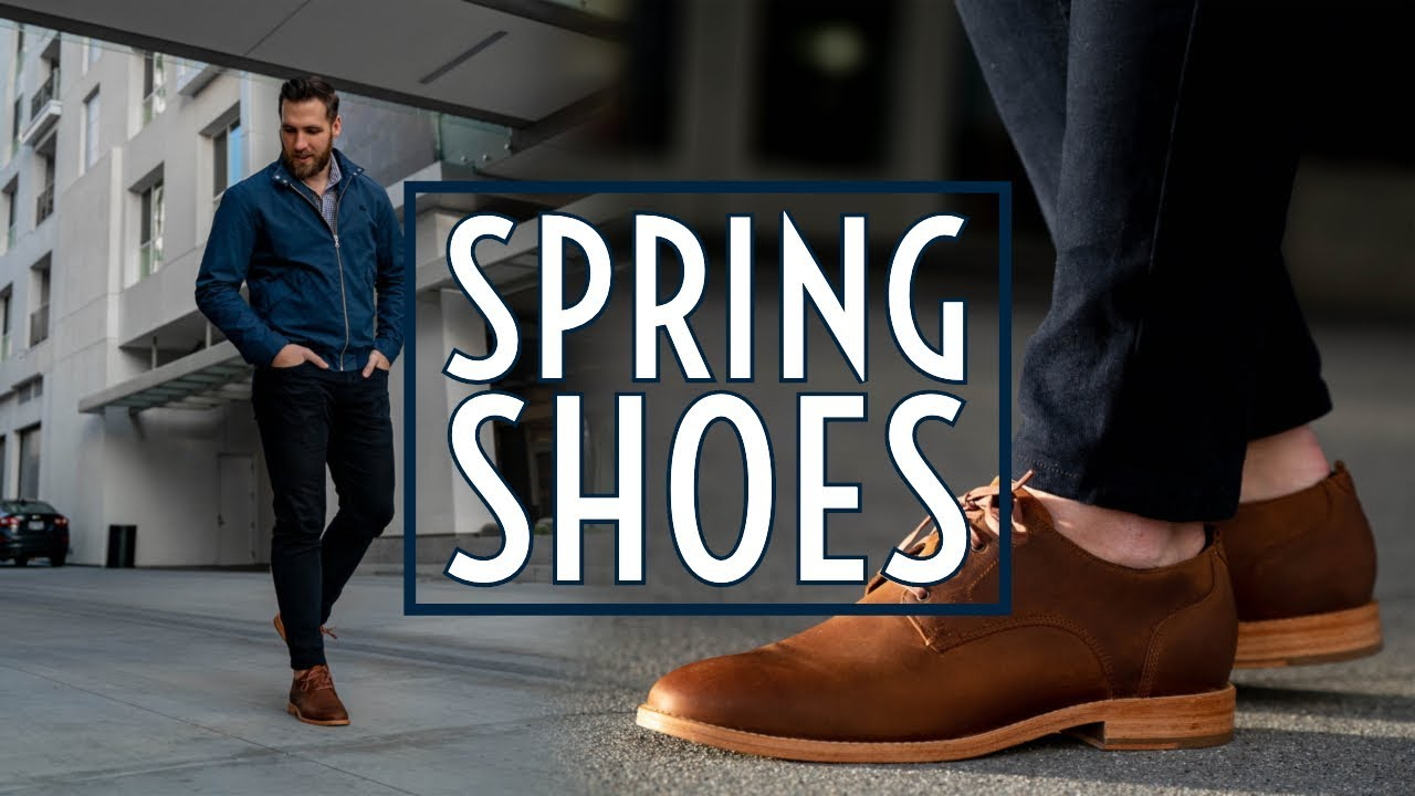 How to Style Spring Shoes: 5 Shoes for Spring || Men's Fashion 2019