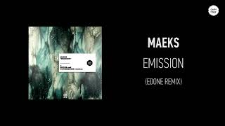 Maeks - Emission (EdOne Remix)
