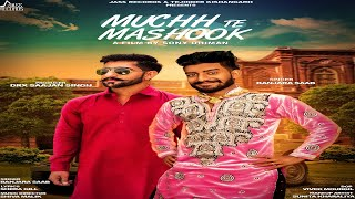 muchh te mashook full hd banjara saab new punjabi songs 2018 latest punjabi songs 2018