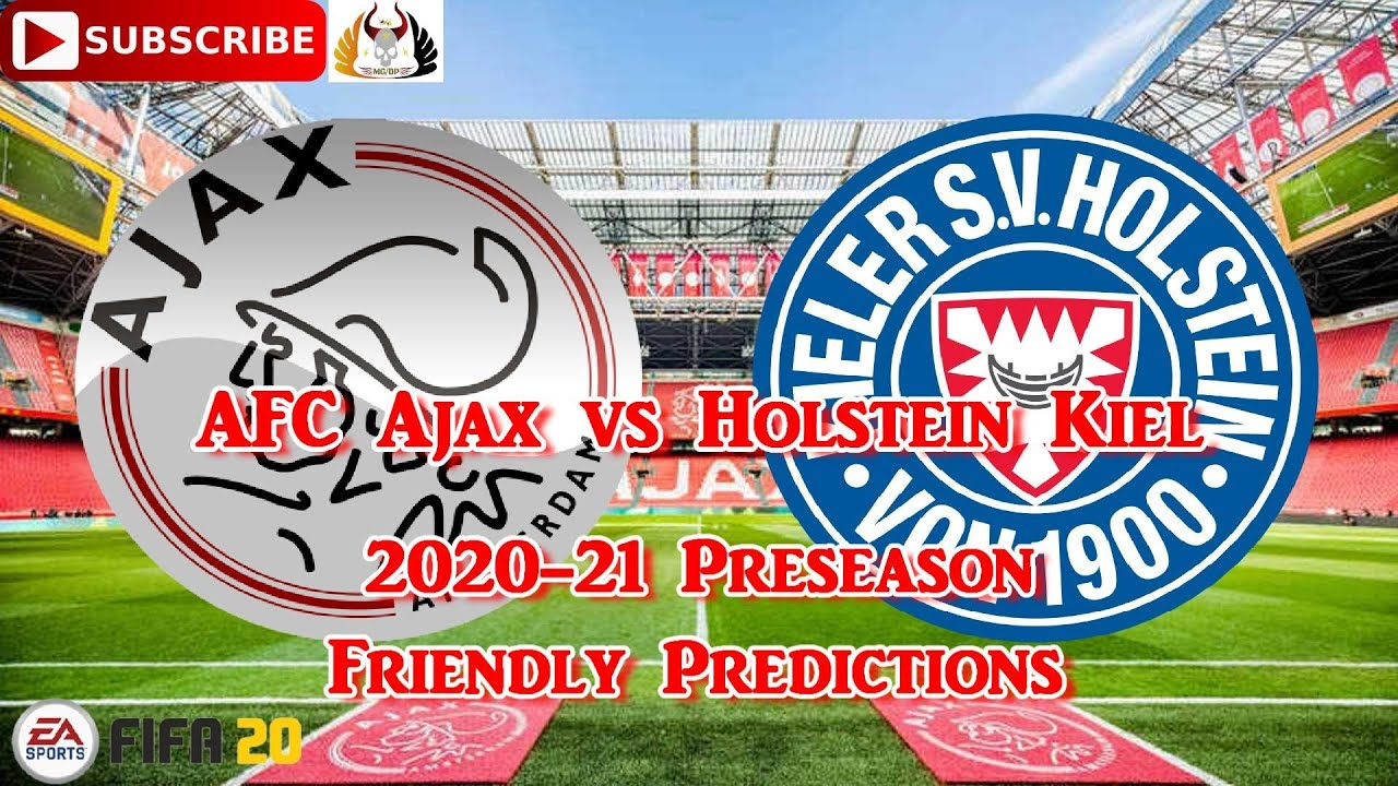 Afc Ajax Vs Holstein Kiel 2020 21 Uefa Champions League Preseason Friendly Predictions Fifa 20 Youtube