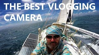 WHAT IS THE BEST CAMERA FOR SAILING VIDEOS? Ep 74