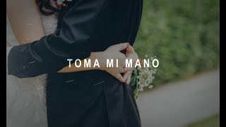 Tercer Cielo - Toma Mi Mano (Letras)