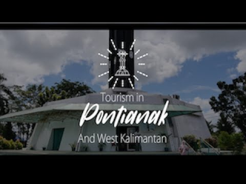 INFERT - Tourism in West Kalimantan