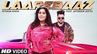 Laarebaaz Afsana Khan Free MP3 Song Download 320 Kbps