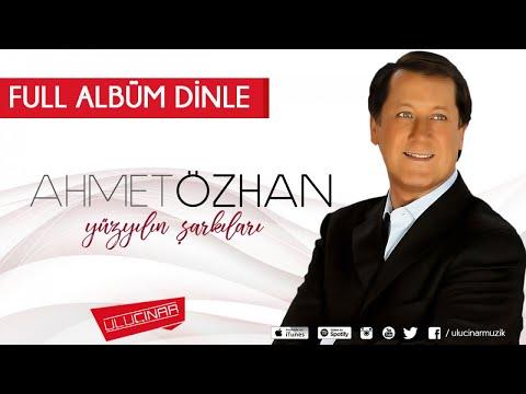 Ahmet Özhan - Yüzyılın Şarkıları Full Albüm