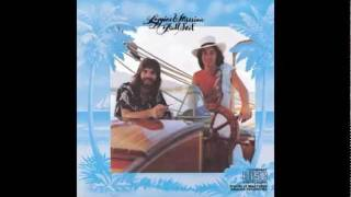 Loggins And Messina - You Need A Man