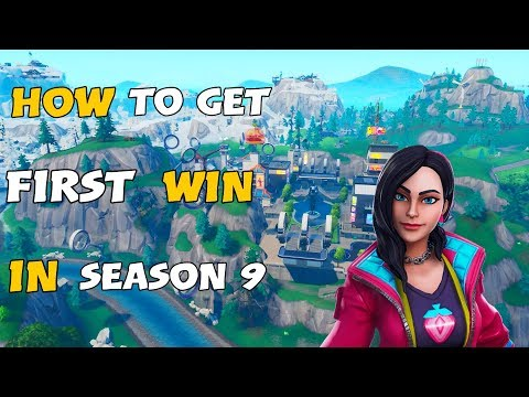 How To Get Your First Win In Fortnite Season 9