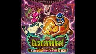 Szuper erő bekapcs. Guacamelee végigjátszás 4.rész.
