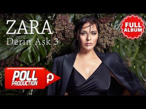 Zara - Derin Aşk 3 - ( Full Albüm Dinle )