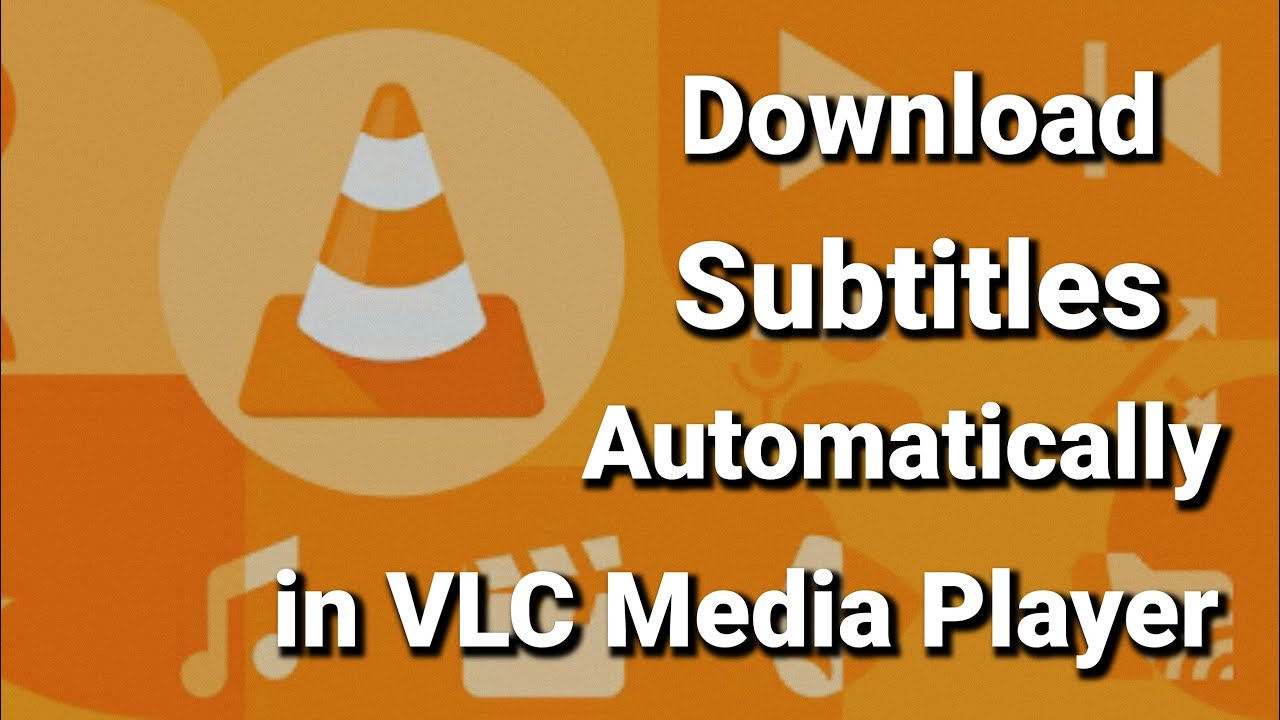 Download How to Download Subtitles Automatically in VLC Media Player | Movie subtitles .srt on VLC | 2020