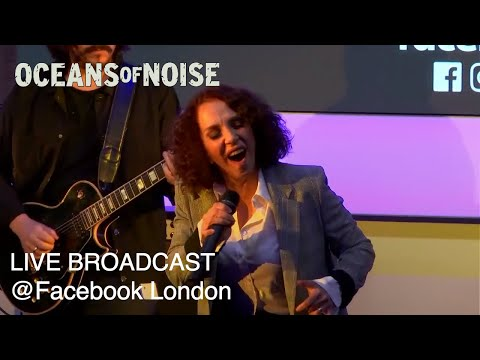 Oceans of Noise Live Broadcast @ Facebook London (HERStory)