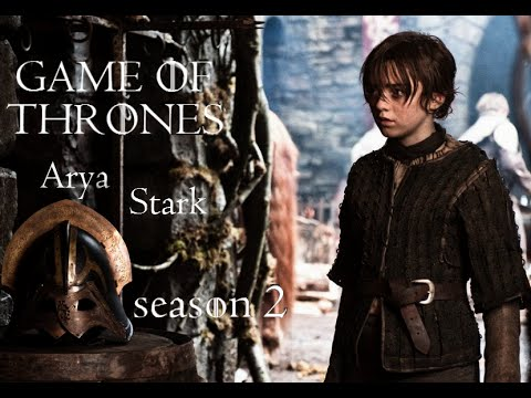 Arya Stark -  Season 2 (vostfr) (Game Of Thrones)