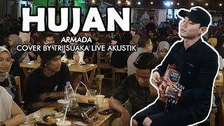 HUJAN - ARMADA LIRIK LIVE AKUSTIK COVER BY TRI SUAKA - PENDOPO LAWAS