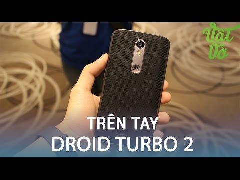 Vật Vờ| Trên tay & đánh giá nhanh Droid Turbo 2: smartphone không vỡ màn hình