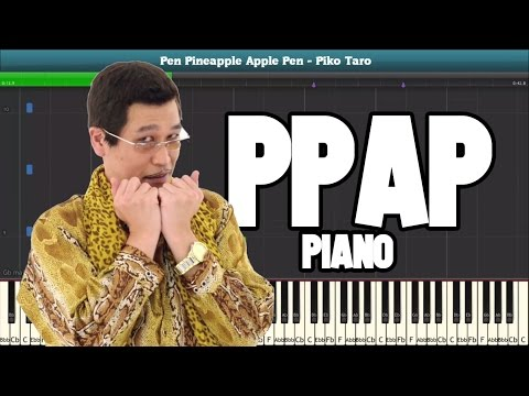 PPAP Pen Pineapple Apple Pen Piano Tutorial - Free Sheet Music (Piko Taro)
