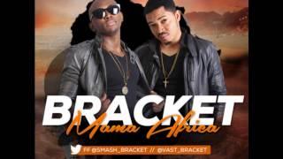 BRACKET - MAMA AFRICA (NEW 2013)
