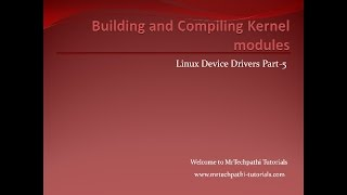 Linux Device Drivers - Part-5 : Implementing and Running Hel...