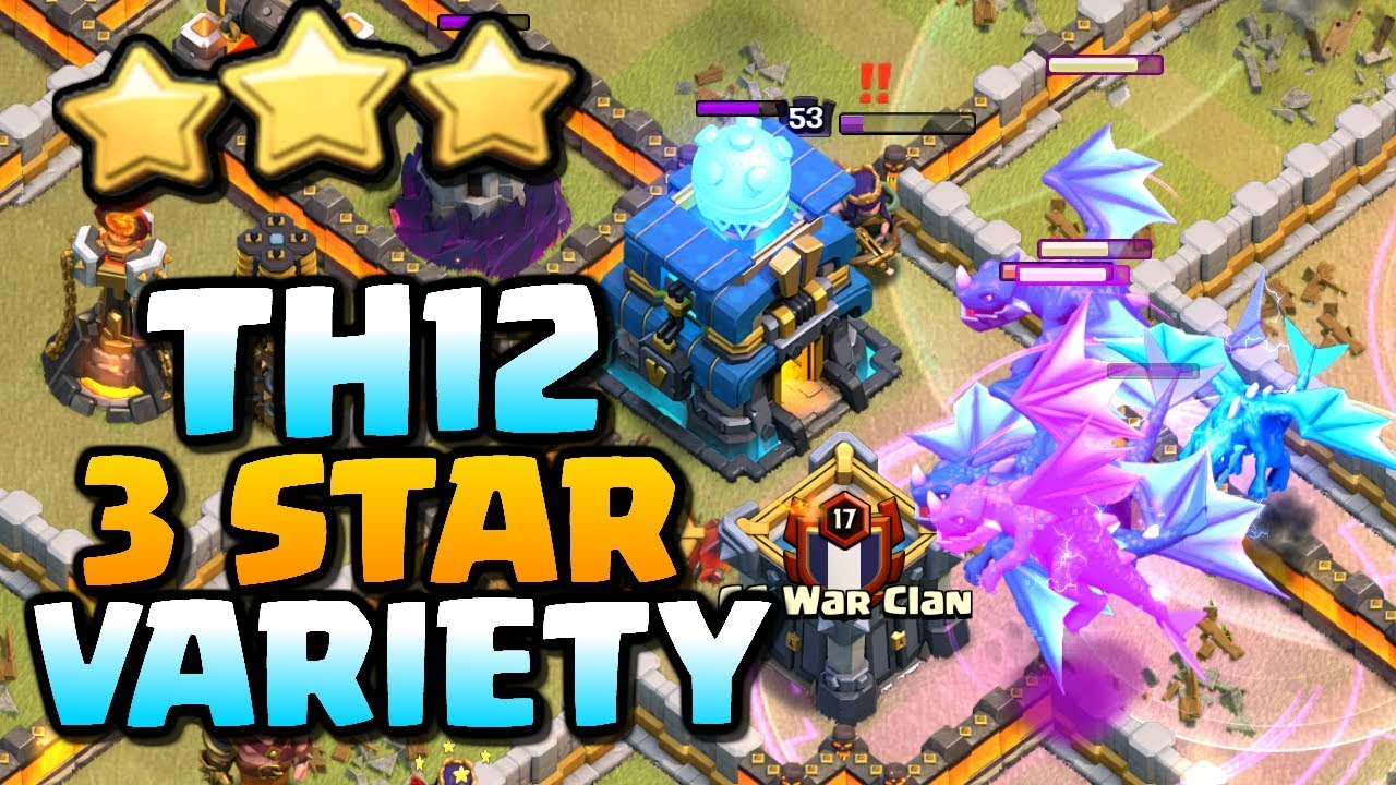 3 STAR VARIETY at TH12 | Electro Dragons, Hogs and LavaLoon | Clash of Clans