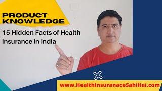 15 Hidden Facts of Health Insurance in India. By HEALTH INSURANCE SAHI HAI
