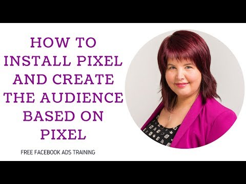 How to instal Pixel and create the audience based on pixel