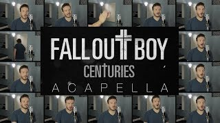 Fall Out Boy - Centuries (ACAPELLA) on Spotify & Apple