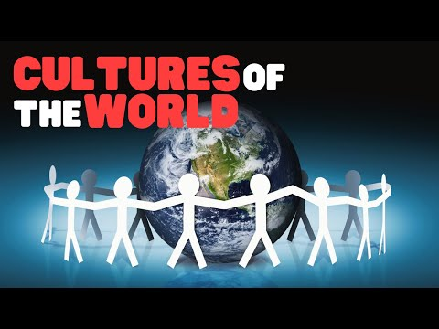 Cultures Of The World | A Fun Overview Of The World Cultures For Kids